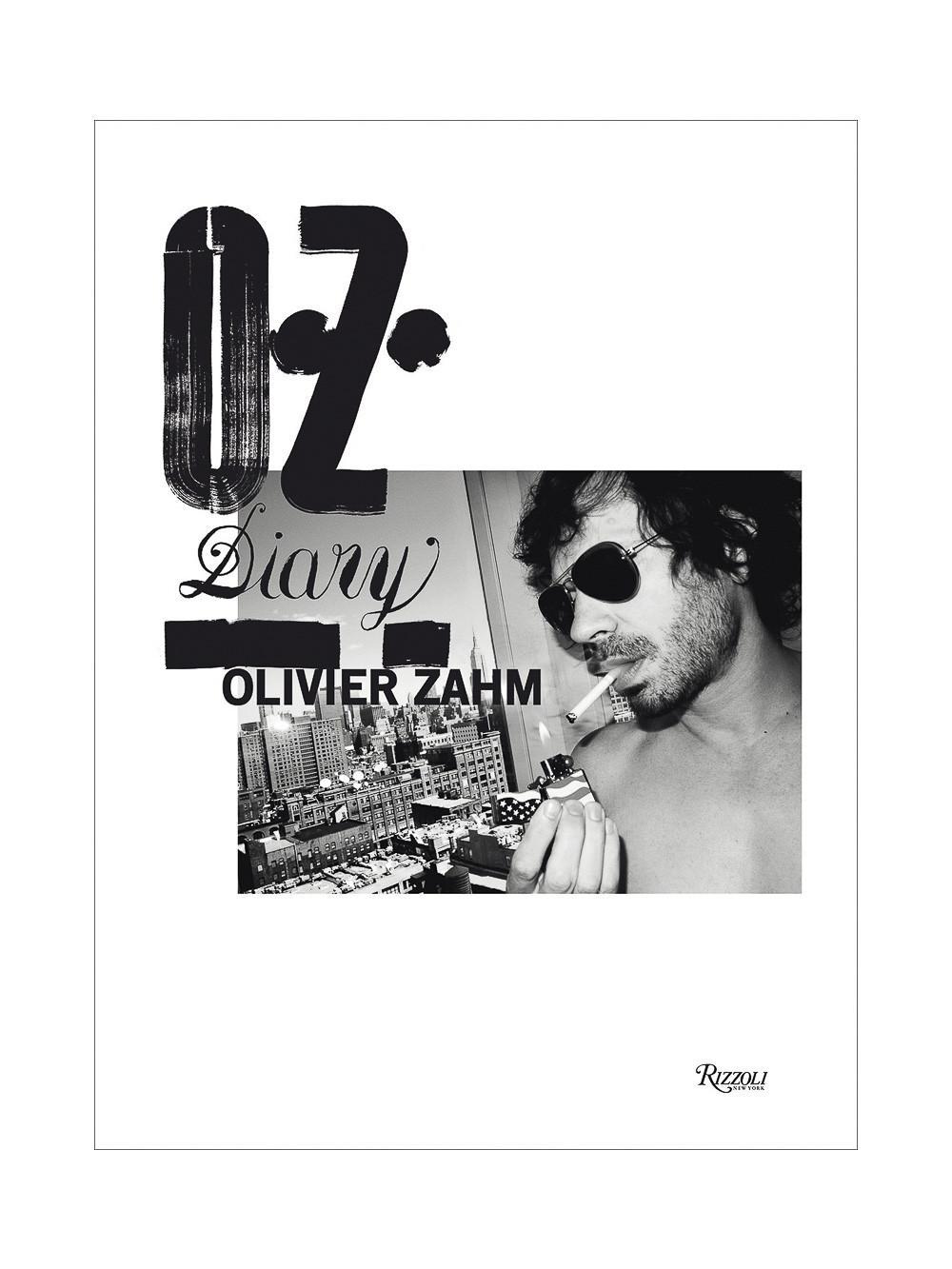 Rizzoli O.z. : Olivier Zahm Diary